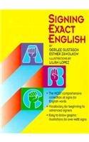 9780916708221: Signing Exact English