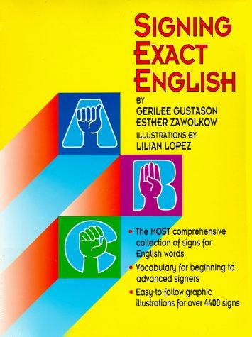 9780916708238: Signing Exact English