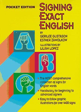 9780916708269: Signing Exact English: Pocket Edition