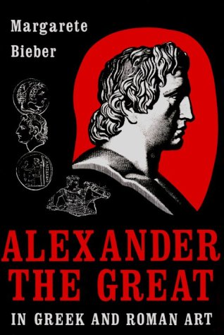 9780916710699: Alexander the Great in Greek and Roman Art