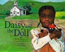 Daisy and the Doll (Vermont Folklife Center Children's Book Series): Michael Medearis