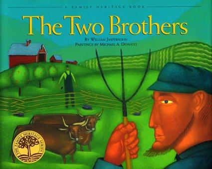 The Two Brothers (Vermont Folklife Center Children's: Jaspersohn, William