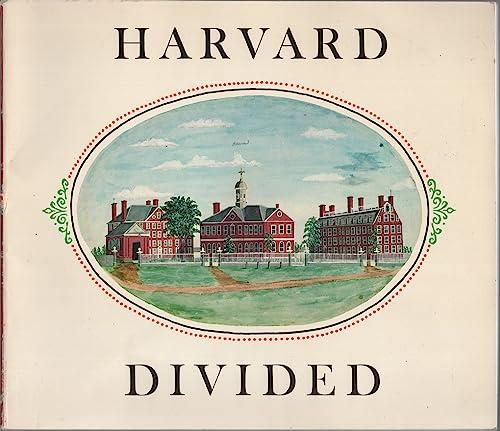 Harvard divided: An exhibition held at the: Ayres, Linda