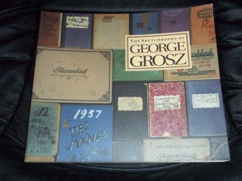 9780916724832: The Sketchbooks of George Grosz