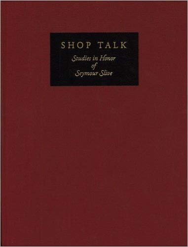 9780916724856: Shop Talk: Studies in Honor of Seymour Slive
