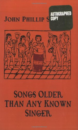 Songs Older Than Any Known Singer: Selected: Santos, John Phillip,