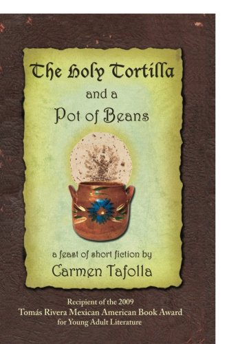9780916727499: The Holy Tortilla and a Pot of Beans
