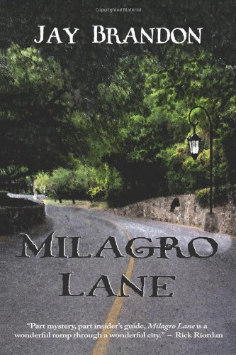 Milagro Lane: Brandon, Jay