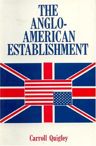 9780916728502: THE ANGLO-AMERICAN ESTABLISHMENT