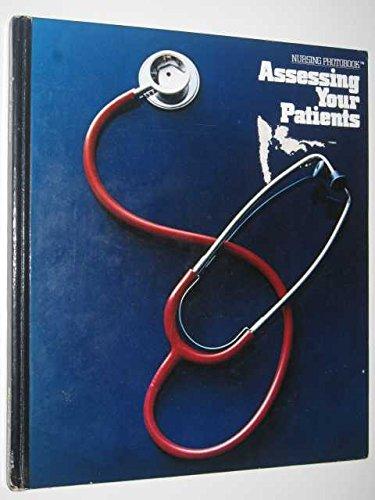 9780916730246: Assessing Your Patients (Nursing photobook)