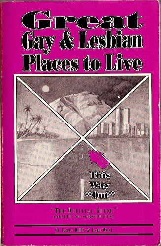 "9780916744038: Great Gay & Lesbian Places to Live: ""The Official Guide"""