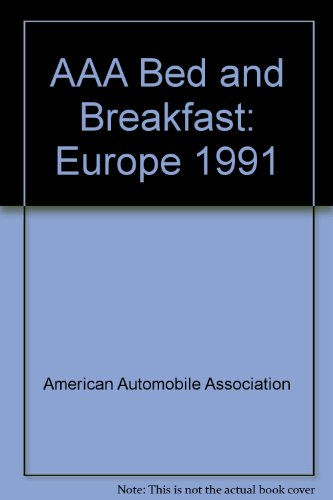 AAA Bed and Breakfast: Europe 1991: American Automobile Association
