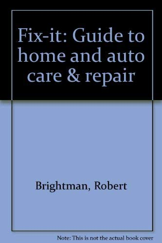 9780916752187: Fix-it: Guide to home and auto care & repair