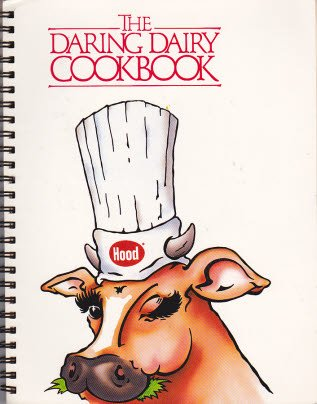 The Daring Dairy Cookbook: Pitteway, Deirdre McCarthy (Edited by)