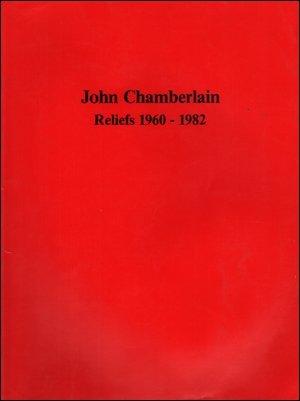 9780916758103: John Chamberlain: Reliefs 1960-1983