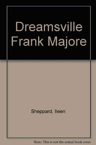 Frank Majore: Dreamsville: Frank, And Ileen