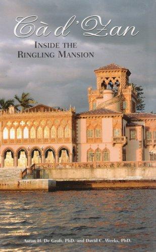 9780916758479: Ca d'Zan - Inside the Ringling Mansion