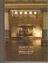 The John and Mable Ringling Museum of Art: Guide to the Collections: Borys, Stephen D., Ed.