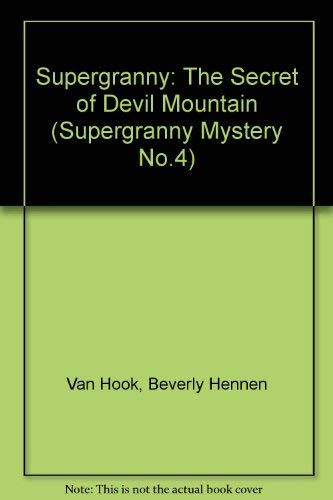 9780916761059: Supergranny: The Secret of Devil Mountain (Supergranny Mystery No.4)