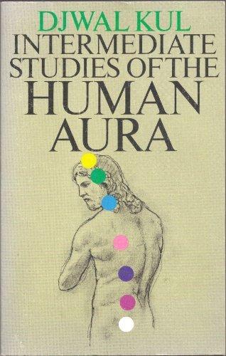 9780916766139: Intermediate Studies of the Human Aura