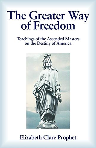 The Greater Way of Freedom: Prophet, Elizabeth Clare