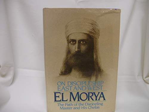 9780916766153: El Morya: On Discipleship East And West (Pearls of Wisdom, 18)
