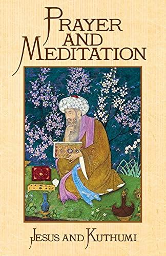 Prayer and Meditation: Christ, Jesus H.;