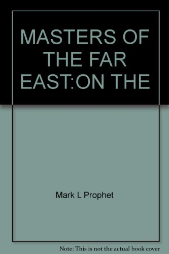 9780916766313: MASTERS OF THE FAR EAST:ON THE
