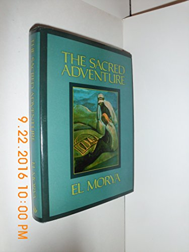 9780916766535: The Sacred Adventure