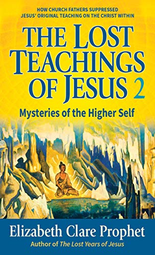 9780916766917: The Lost Teachings of Jesus: Your Higher Self: Mysteries of the Higher Self Bk. 2