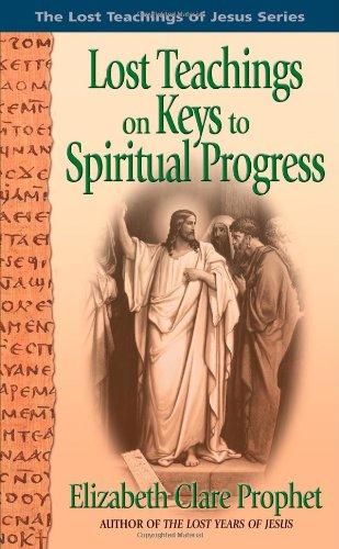 9780916766924: Lost Teachings on Keys to Spiritual Progress