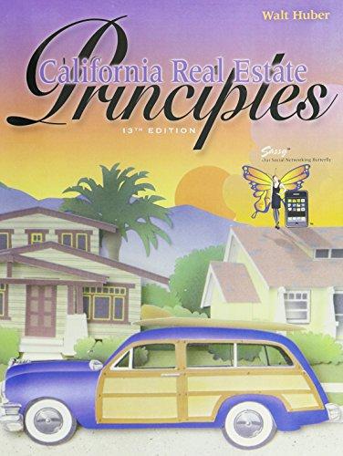 California Real Estate Principles: Walt Huber