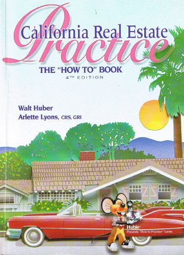 9780916772277: California Real Estate Practice: The 'How To' Book, 4th Edition
