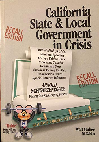 9780916772567: California State and Local Government in Crisis