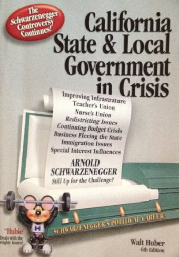 9780916772574: California State and Local Government in Crisis