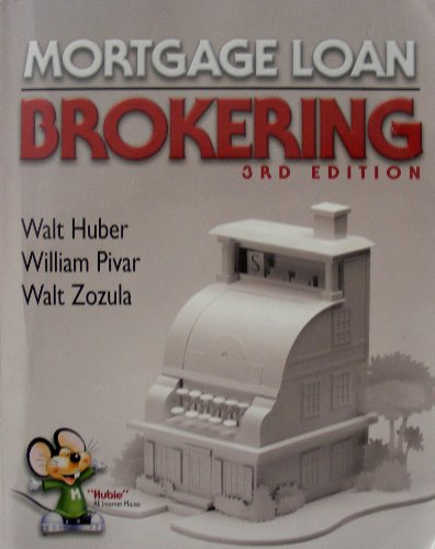 9780916772727: Mortgage Loan Brokering, 3rd Edition