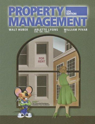 Property Management: Walt Huber; Educational