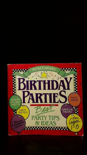 Vicki Lansky's Birthday Parties (0916773108) by Vicki Lansky
