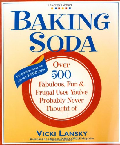 9780916773410: Baking Soda: Over 500 Fabulous, Fun, and Frugal Uses You'Ve Probably Never Thought of