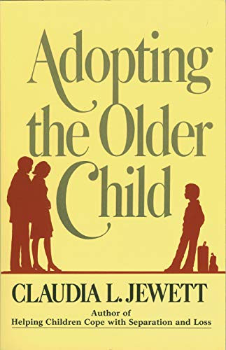 Adopting the Older Child: Jarrett, Claudia