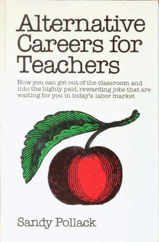 9780916782177: Alternative careers for teachers