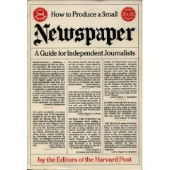 9780916782399: How to Produce a Small Newspaper