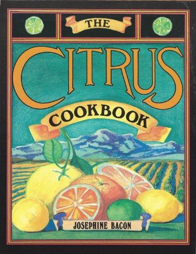 9780916782436: The Citrus Cookbook