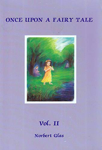 Once Upon a Fairy Tale: Seven Favourite Folk and Fairy Tales by the Brothers Grimm (0916786048) by Jacob Grimm; Wilhelm Grimm