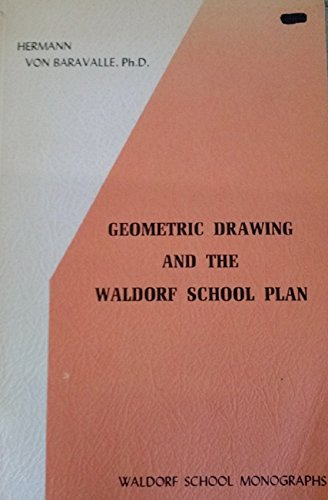9780916786090: Geometric Drawing and the Waldorf School Plan