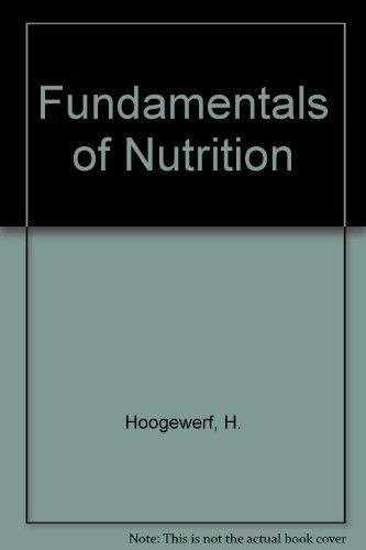 9780916786342: Fundamentals of Nutrition
