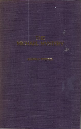 9780916786779: Michael Mystery: Letter to the Anthroposophical Society With Their Accompanying Guidelines