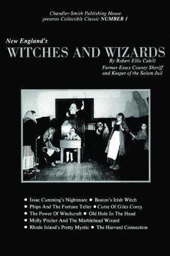 9780916787004: New England's Witches and Wizards (Collectible Classics)