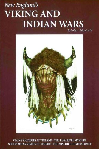 9780916787110: New England's Viking and Indian Wars (Collectible Classics Series)