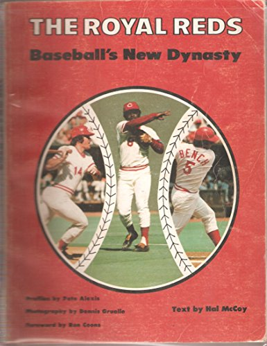 9780916794026: The Royal Reds: Baseball's New Dynasty